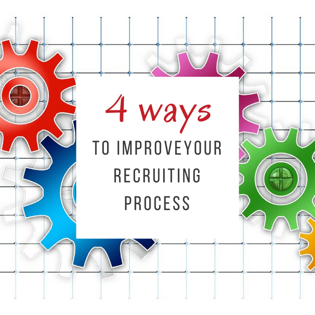4 Ways to Improve your Recruiting Process | American Consultants